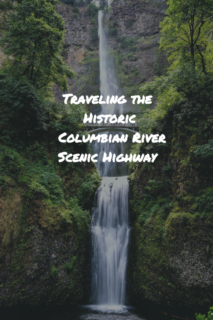 Traveling the Historic Columbian River Highway
