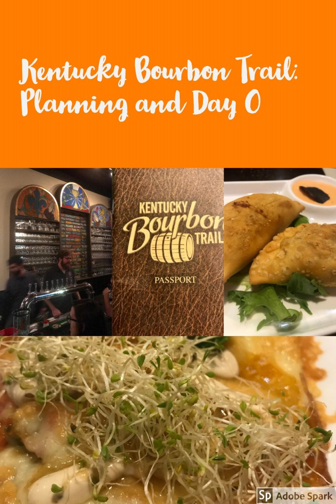 Kentucky Bourbon Trail: Planning and Day 0
