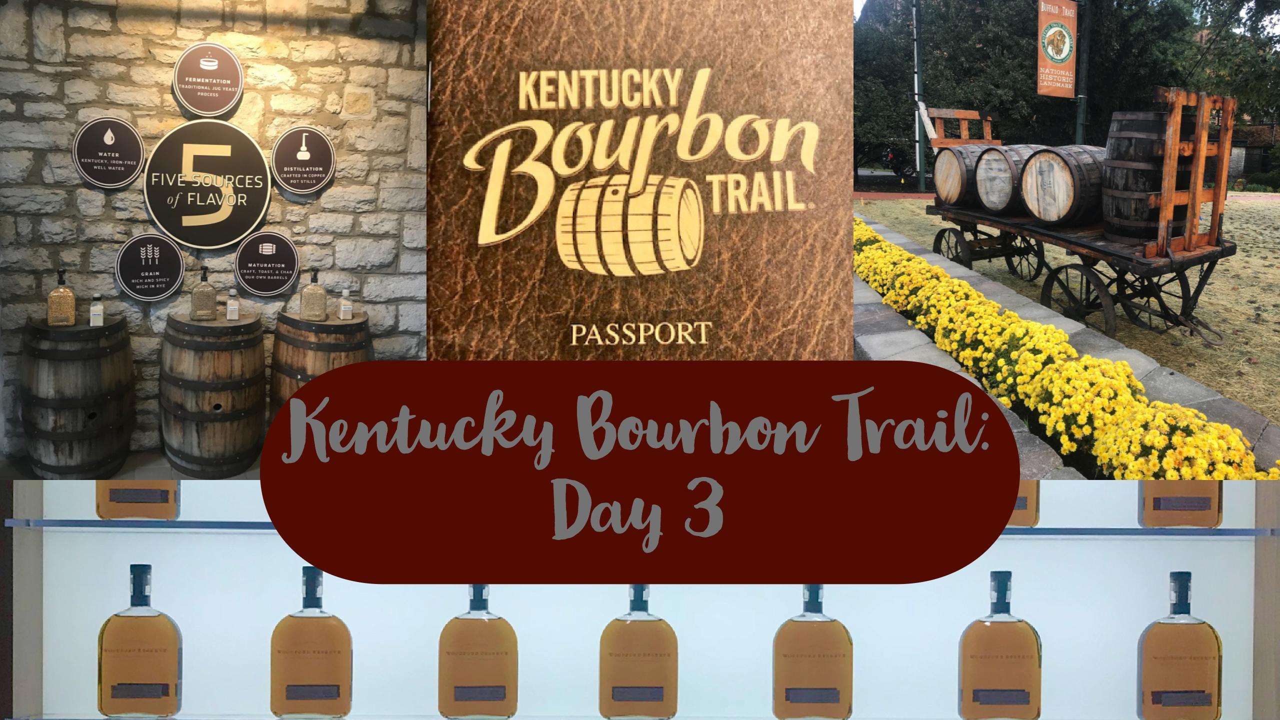 Kentucky Bourbon Trail Day 3